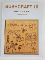 Bushcraft #10 by Ron Edwards - Click for more info