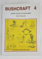 Bushcraft # 4 by Ron Edwards - Click for more info
