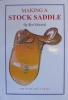 Making A Stock Saddle - Click for more info