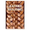 Leather Braiding Book - Click for more info